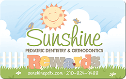 Sunshine Pediatric Dentistry & Orthodontics Rewards Card